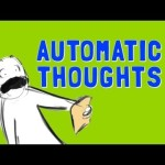 CBT Concept: Automatic Thoughts (video)